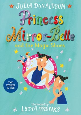 Book cover for Princess Mirror-Belle and the Magic...